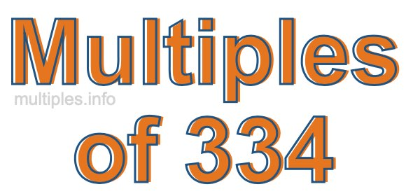 Multiples of 334