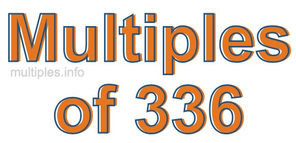 Multiples of 336