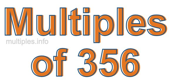 Multiples of 356
