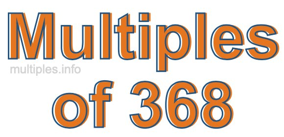 Multiples of 368