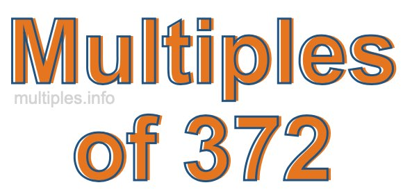 Multiples of 372