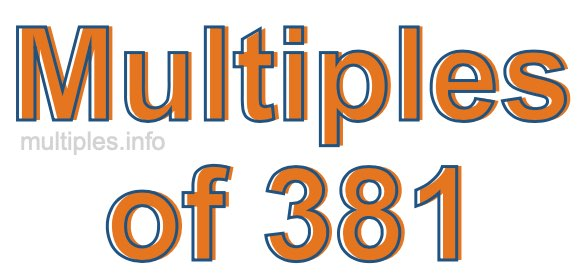 Multiples of 381