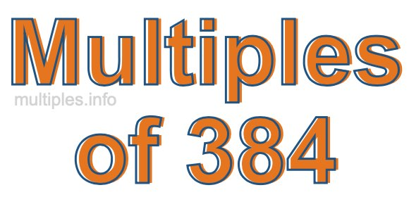 Multiples of 384