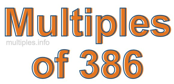 Multiples of 386