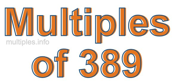 Multiples of 389