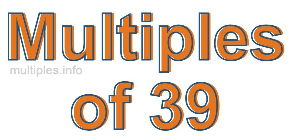 Multiples of 39