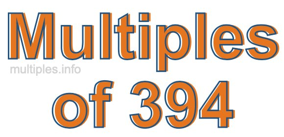 Multiples of 394