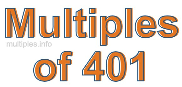 Multiples of 401