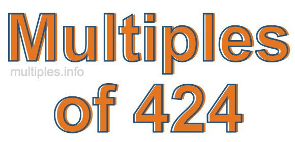 Multiples of 424