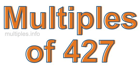 Multiples of 427