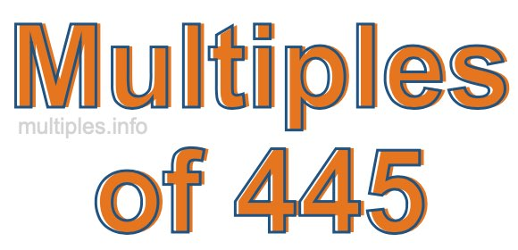 Multiples of 445