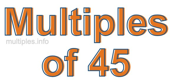 Multiples of 45