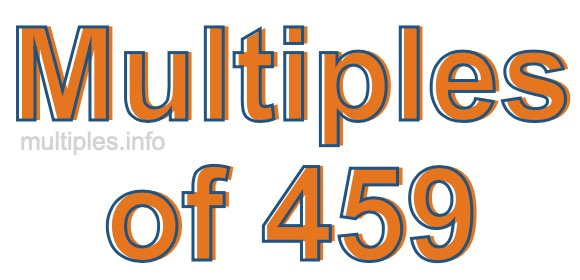 Multiples of 459