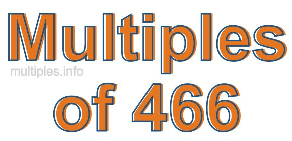 Multiples of 466