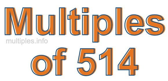Multiples of 514