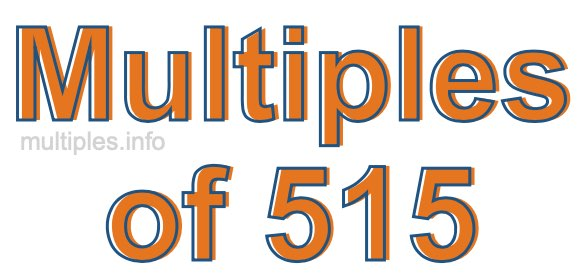Multiples of 515
