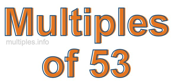 Multiples of 53