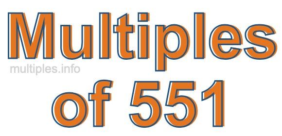 Multiples of 551