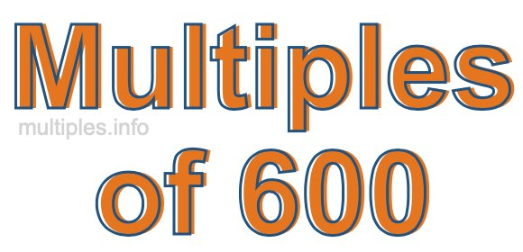 Multiples of 600