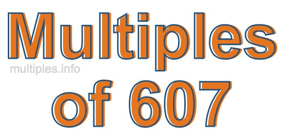 Multiples of 607