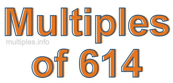 Multiples of 614