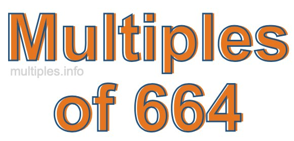 Multiples of 664