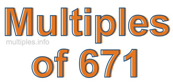 Multiples of 671