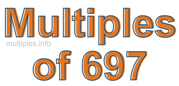 Multiples of 697
