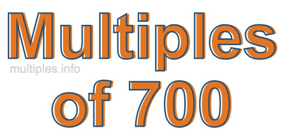 Multiples of 700