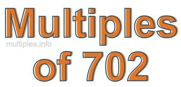 Multiples of 702
