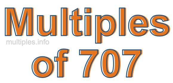 Multiples of 707