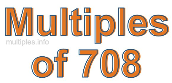 Multiples of 708