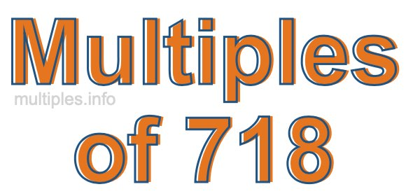 Multiples of 718