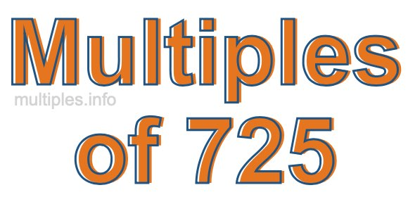 Multiples of 725