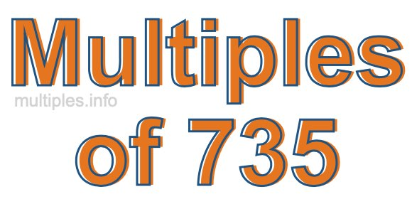Multiples of 735