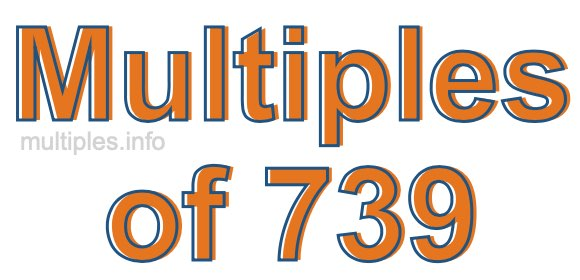 Multiples of 739