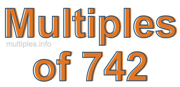 Multiples of 742