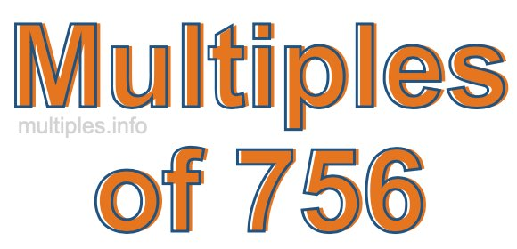 Multiples of 756
