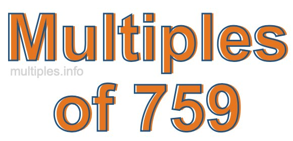 Multiples of 759
