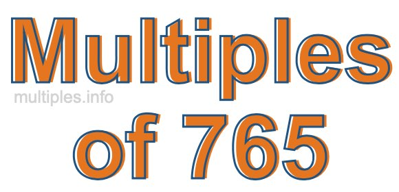 Multiples of 765