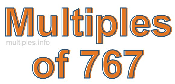Multiples of 767