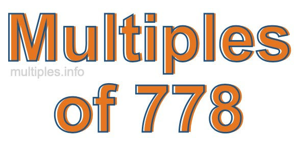 Multiples of 778