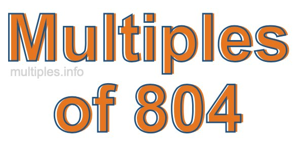 Multiples of 804