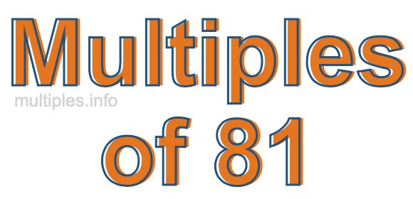Multiples of 81