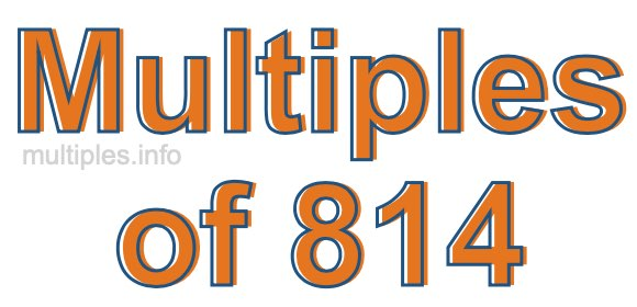 Multiples of 814