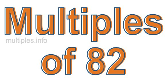Multiples of 82