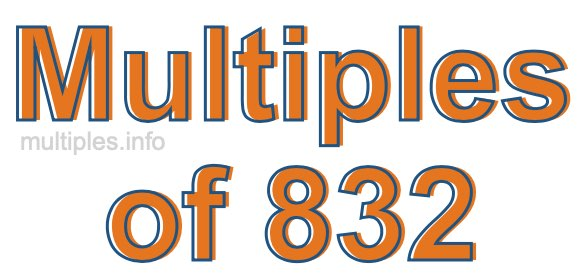 Multiples of 832