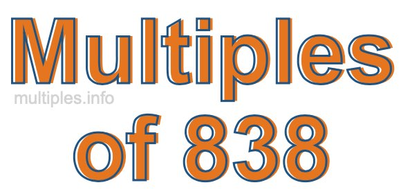Multiples of 838