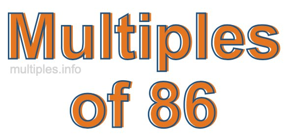 Multiples of 86