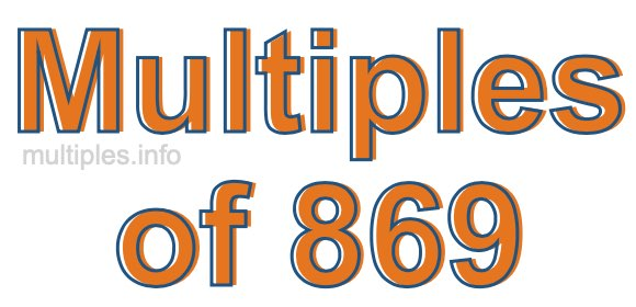 Multiples of 869